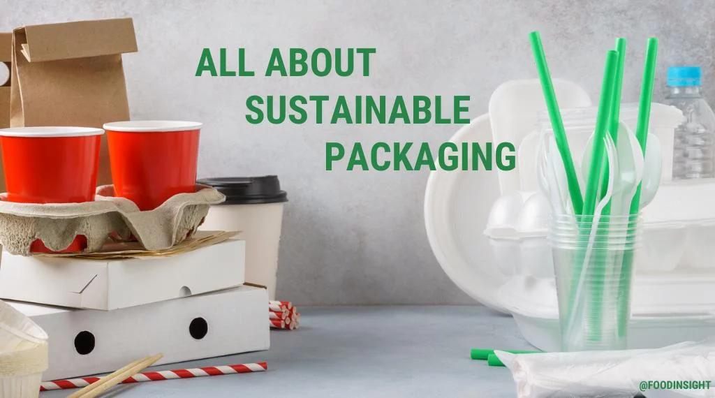 آنچه ممکن است در مورد بسته بندی پایدار مواد غذایی ندانید
